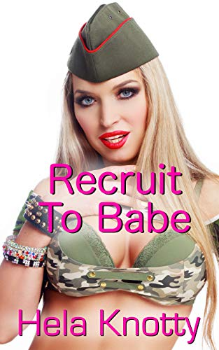 Recruit to Babe (English Edition)