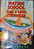 Wayside School Gets a Little Stranger (Mass Market) (Wayside School (Paperback))