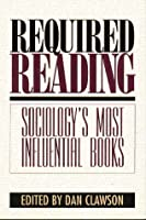 Required Reading: Sociology's Most Influential Books