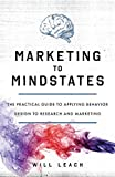 Marketing to Mindstates: The Practical Guide to Applying Behavior Design to Research and Marketing 画像