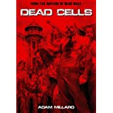 Dead Cells (The Dead Series Book 1) (English Edition)