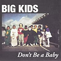 Don't Be a Baby [7 inch Analog]
