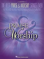 The Best Praise & Worship Songs Ever: Easy Piano