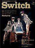 SWITCH Vol.31 No.2 ◆ テクノロジー+カルチャー ネ申ラボ1oo ◆ Perfume 画像