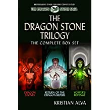 The Dragon Stone Trilogy: The Complete Set (Books 1-3): Dragon Stones, Return of the Dragon Riders, Vosper's Revenge (Dragon Stones Trilogies Book 1)