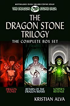 The Dragon Stone Trilogy: The Complete Box Set: Dragon Stones, Return of the Dragon Riders, Vosper's Revenge by [Alva, Kristian]