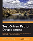 Test-Driven Python Development (English Edition)