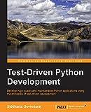 Test-Driven Python Development (English Edition)