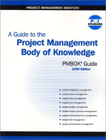 A Guide to the Project Management Body of Knowledge (PMBOK Guide) 2000 Editionの詳細を見る