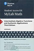 MyLab Math with Pearson eText - Standalone Access Card - for Intermediate Algebra: Functions & Authentic Applications (6th Edition)【洋書】 [並行輸入品]
