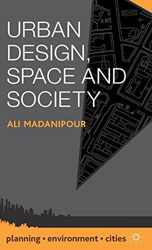Urban Design, Space and Society (Planning, Environment, Cities)