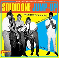 Soul Jazz Records: Studio One Jump Up by SOUL JAZZ RECORDS