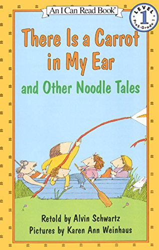 There Is a Carrot in My Ear and Other Noodle Tales (I Can Read Level 1)の詳細を見る
