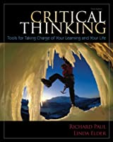 Critical Thinking: Tools for Taking Charge of Your Learning and Your Life Plus NEW MyStudentSuccessLab 2012 Update -- Access Card Package (3rd Edition)