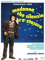 Madonna Che Silenzio C'E' Stasera [Italian Edition]