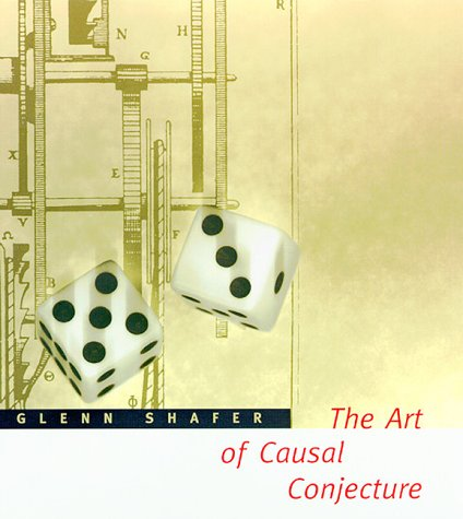 Download The Art of Causal Conjecture (Artificial Intelligence Series) 026219368X