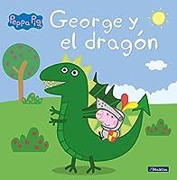 Peppa Pig. George y el dragón