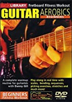 Guitar Aerobics: Beginners [DVD] [Import]