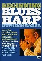 Beginning Blues Harp [Harmonica] With Don Baker