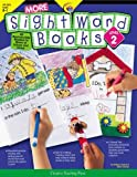 More Sight Word Books: Reproducible Readers to Share at School and Home