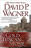 Cold Tuscan Stone (Rick Montoya Italian Mysteries)