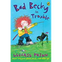 Bad Becky in Trouble (First Young Puffin) (English Edition)