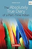 The Absolutely True Diary of a Part-Time Indian: Ab 10. Schuljahr. Textband mit Annotationen