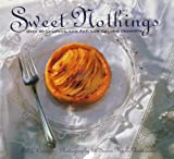 Sweet Nothings: Over 50 Luscious, Low Fat, Low Calorie Desserts 画像