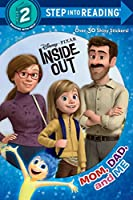 Mom, Dad, and Me (Disney/Pixar Inside Out) (Step into Reading)