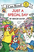 Little Critter: Just a Special Day (My First I Can Read)