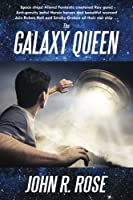 The Galaxy Queen