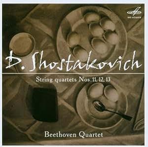 Shostakovich: String Quartets Nos.11, 12, 13