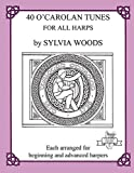 40 O'Carolan Tunes for All Harps (Midmarch Arts Books)