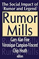 Rumor Mills (Social Problems and Social Issues)