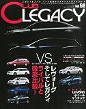 CLUB LEGACY (クラブ レガシィ) 2014年 05月号 Vol.68