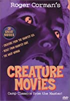 Classic Creature Movies I - (Roger Corman): Creature From The Haunted Sea / Beast From Haunted Cave / The Wasp Woman