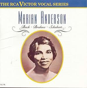 Marian Anderson / Bach, Brahms, Schubert