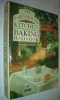 The Farmhouse Kitchen Baking Book