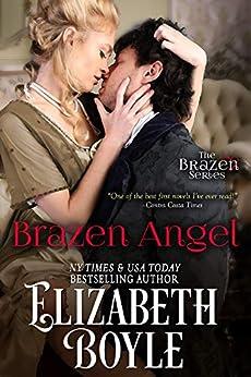 Brazen Angel (Brazen Series Book 1) by [Boyle, Elizabeth]
