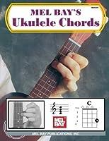 Mel Bay's Ukulele Chords