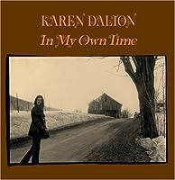 In My Own Time by Karen Dalton (2007-04-14)