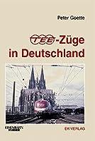 TEE-Zuege in Deutschland