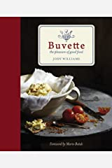 Buvette: The Pleasure of Good Food Hardcover