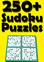250+ Sudoku Puzzles: Easy, Medium, Hard and Extreme Sudoku Puzzle Book including Instructions and answer keys