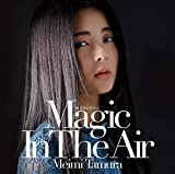 魔法をあげるよ 〜Magic In The Air〜
