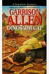 Dinosaur Cat Mass Market Paperback