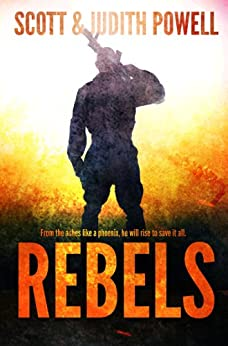 Rebels (John Bates Series Book 1) by [Powell, Scott, Powell, Judith]