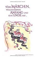 Vom Maerchen, welches keinen Anfang und kein Ende hat: oder Das Maerchen von den drei Schwestern und ihren roten Kleidern.