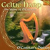 ケルティック・ハープ (Celtic Harp - The Music of O'Carolan - O'Carolan's Dream)