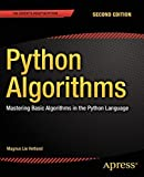 Python Algorithms: Mastering Basic Algorithms in the Python Language by Magnus Lie Hetland(2014-09-04)
